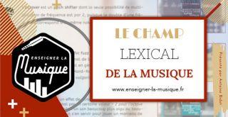 Le Champ Lexical De La Musique